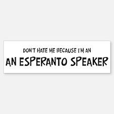 An Esperanto Speaker - Do not Bumper Bumper Bumper Sticker