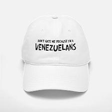 Venezuelans - Do not Hate Me Baseball Baseball Cap