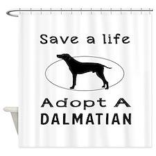 Adopt A Dalmatian Dog Shower Curtain