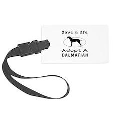 Adopt A Dalmatian Dog Luggage Tag