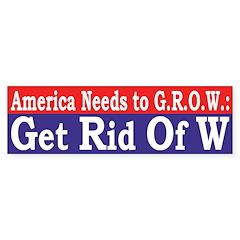 America Needs to GROW Bumper Bumper Sticker