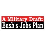 The Draft: Bush's Jobs Plan (Sticker)