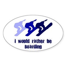 Rather be Boarding Oval Decal