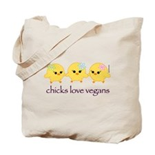 Chicks Love Vegans Tote Bag