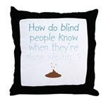 Blind Wipe Throw Pillow