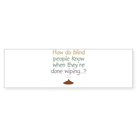 Blind Wipe Bumper Sticker