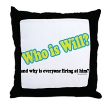 Who Is Will? Throw Pillow