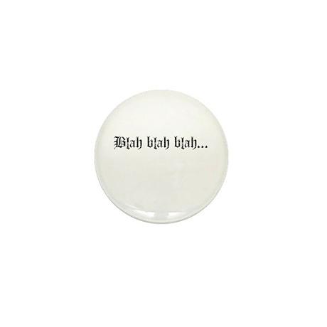 Blah, Blah, Blah...<br> Mini Button (10 pack)