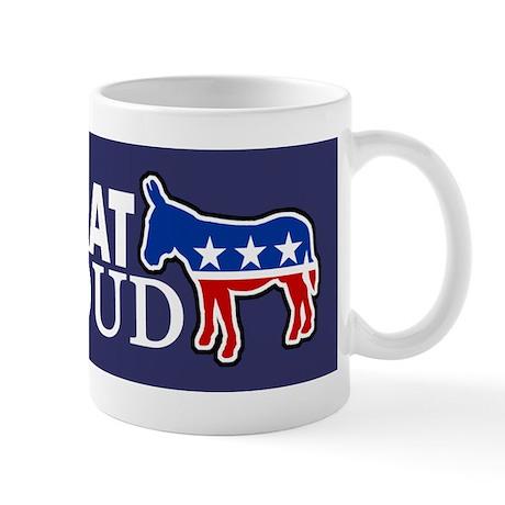 Democrat & Proud Mug