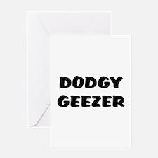 DODGY GEEZER Greeting Cards
