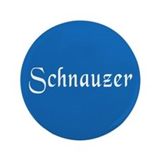 "Schnauzer 3.5"" Button (100 pack)"