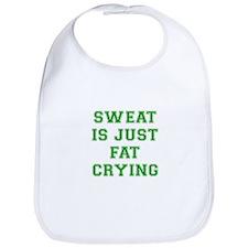 sweat-is-just-fat-crying-VAR-GREEN Bib