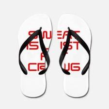 sweat-is-just-fat-crying-saved-red Flip Flops