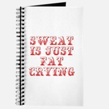 sweat-is-just-fat-crying-max-red Journal