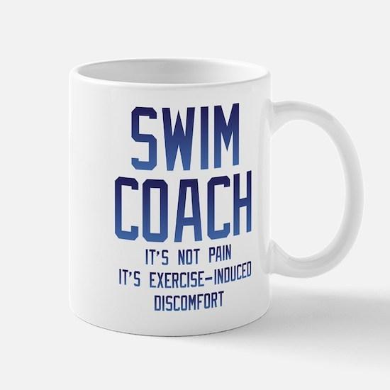 Swim Coach It's Exercise Induced Mug