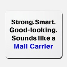 mail carrier sound Mousepad