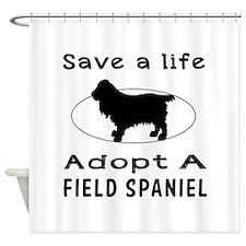 Adopt A Field Spaniel Dog Shower Curtain
