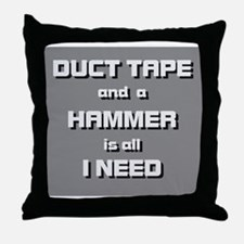 Duct Tape and a Hammer Throw Pillow