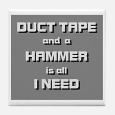 Duct Tape and a Hammer Tile Coaster