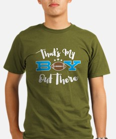 That's My Boy Out There T-Shirt