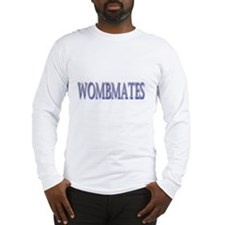 WombMates Long Sleeve T-Shirt