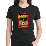 Religion Kills Folks Dead Women's Dark T-Shirt