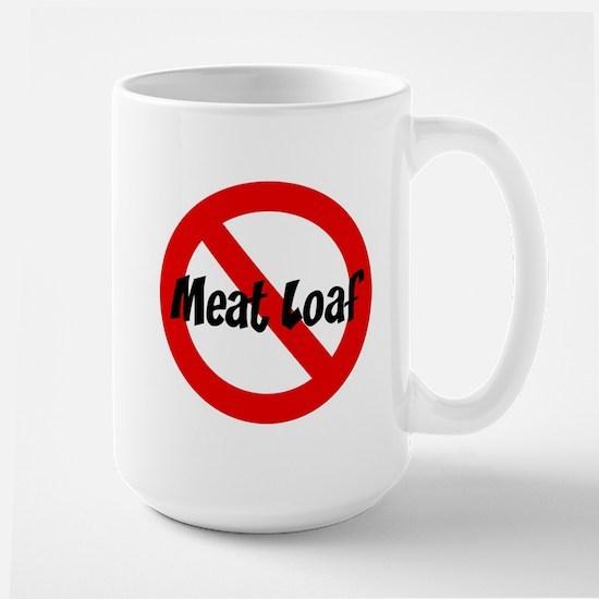 Anti Meat Loaf Mugs