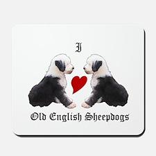 I love Sheepdogs Mousepad