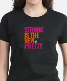 Strong Is The New Pretty Pink Text Women's T-S