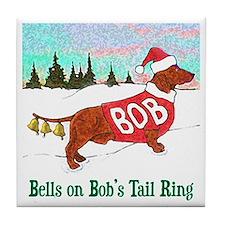 """BELLS ON BOB'S TAIL RING"" Tile Coaster"