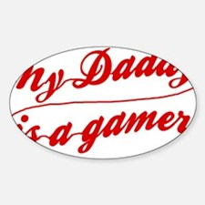 My Daddy Is A Gamer Decal