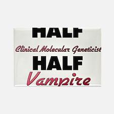 Half Clinical Molecular Geneticist Half Vampire Ma