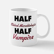 Half Clinical Microbiologist Half Vampire Mugs