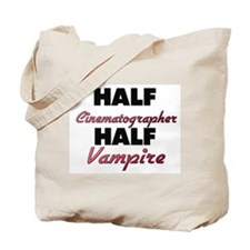 Half Cinematographer Half Vampire Tote Bag