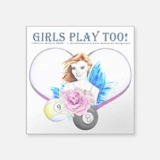 "Girls Play Pool Too Square Sticker 3"" x 3"""