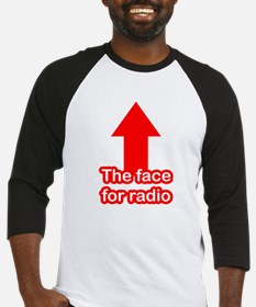 The Face for Radio Baseball Jersey