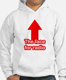 The Face for Radio Hoodie