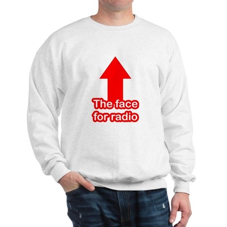 The Face for Radio Sweatshirt