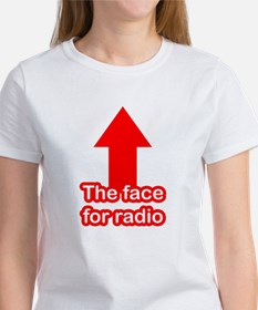 The Face for Radio Tee