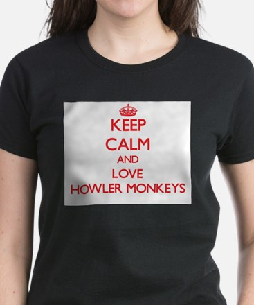 Keep calm and love Howler Monkeys T-Shirt