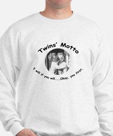 Twins' Motto Apparel Sweatshirt