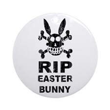 RIP EASTER BUNNY Ornament (Round)