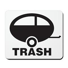 Trailor Trash Mousepad