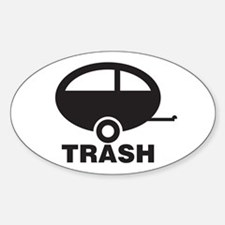 Trailor Trash Oval Bumper Stickers
