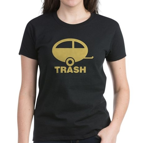 Trailor Trash Women's Dark T-Shirt