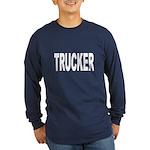 Trucker (Front) Long Sleeve Dark T-Shirt