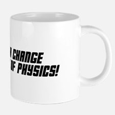 Canna Change the Laws of Phys Mugs