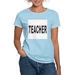 Teacher (Front) Women's Pink T-Shirt