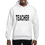 Teacher (Front) Hooded Sweatshirt