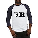 Teacher (Front) Baseball Jersey
